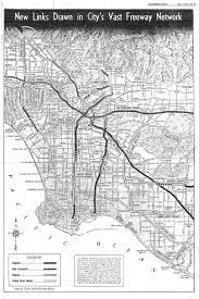 Traffic Map Los Angeles by California Highways Www Cahighways Org Chronology Of California