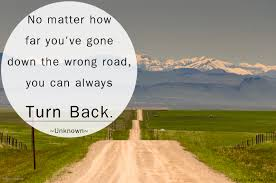 quotes about friendship gone wrong no matter how far you u0027ve gone down the wrong road you can always