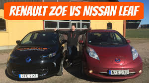 renault one renault zoe 40 vs nissan leaf which one to get youtube