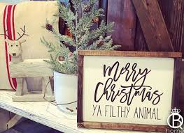 merry ya filthy animal wood sign queenbhome