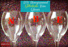 diy monogram wine glasses diy monogrammed wine glasses momadvice