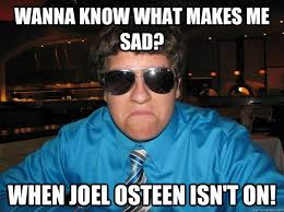 Joel Osteen Memes - anti joel osteen memes joel best of the funny meme