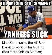 Yankees Suck Memes - facebook connthenmabmemes to comment yankees suck matt kemp using