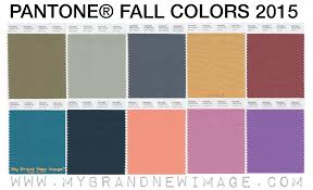 Pantone Color Pallete Pantone Fall Colors 2015 Fashion Report My Brand New Image