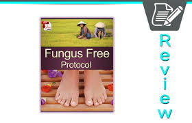 fungus free protocol ebook review easy to follow guide