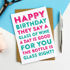 happy birthday a glass of wine greetings card by do you punctuate