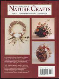 complete book of nature crafts how to make wreaths dried flower