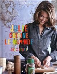 Frais Julie Cuisine Le Monde Afficher L Image D Origine Julie Andrieu