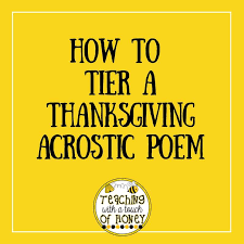 how to tier a thanksgiving acrostic poem teaching with a touch