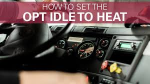 how to set the opt idle to heat freightliner cascadia youtube