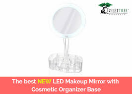 the best led makeup mirror with cosmetic organizer base