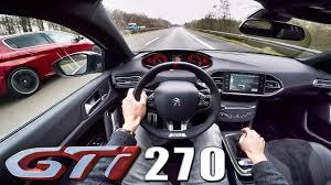 peugeot germany peugeot 308 gti acceleration u0026 top speed autobahn pov vs gti 250