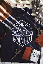 say yes to adventure sweater 10 of every purchase helps end