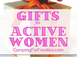 gifts for gifts for active women who c hike and fish cing for foodies
