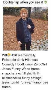 Hilarious Weed Memes - 25 best memes about funny weed funny weed memes