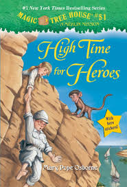 magic tree house thanksgiving on thursday magic tree house 51 high time for heroes by mary pope osborne