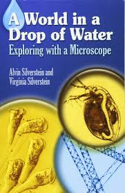 a world in a drop of water exploring with a microscope dover
