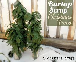 burlap scrap christmas trees tutorial u2013 six sisters u0027 stuff