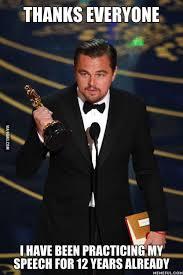 Funny Oscar Memes - history was made on february 28 2016 leonardo dicaprio won an