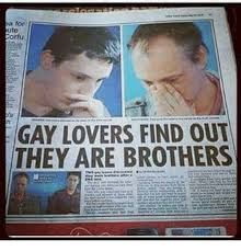 Memes For Lovers - a for ute gay lovers find out they are brothers meme on esmemes com