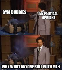 Gym Buddies Meme - eric andre meme template imgflip
