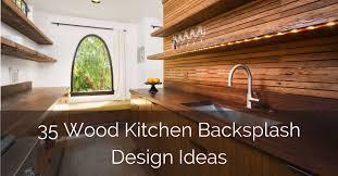 kitchen backsplash tile ideas with wood cabinets 35 wood kitchen backsplash design ideas sebring design build