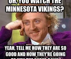 Vikings Suck Meme - talking shit with minnesota vikings fans 2014 first edition