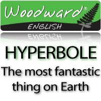 hyperbole the most fantastic thing on earth woodward english