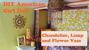 Diy Chandelier Lamp Diy Chandelier Lamp And Flower Vase For Ag Doll Julie U0027s Bedroom