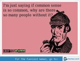 Common Memes - common sense memes image memes at relatably com