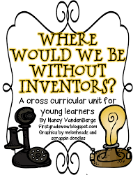 first grade wow new inventor unit stuff