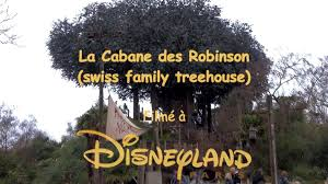 disneyland paris attraction la cabane des robinson swiss