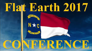 Raleigh Flag Flat Earth International Conference 2017 November 9 10 Raleigh