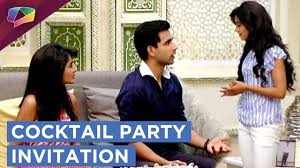 kartik invites naira and family for a cocktail party yeh rishta