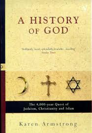 a history of god the 4 000 year quest of judaism christianity