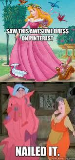 Sleeping Beauty Meme - saw this awesome dress on pinterest nailed it sleeping beauty