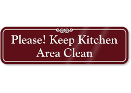 keep kitchen clean keep kitchen area clean showcase wall sign kitchen wall sign