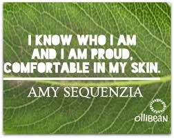 I Am Comfortable Being Comfortable In My Skin