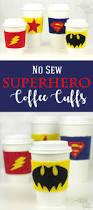 no sew felt superhero cup cuffs the kim six fix