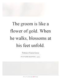 groom quotes 48 groom quotes by quotesurf