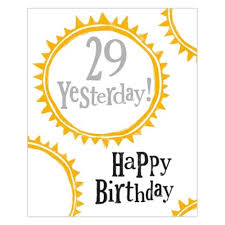29 yesterday 30th birthday card 2 60 a great range of 29