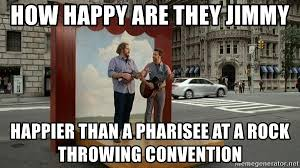 The Rock Meme Generator - how happy are they jimmy happier than a pharisee at a rock