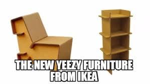 Ikea Furniture Meme - meme creator the new yeezy furniture from ikea meme generator at