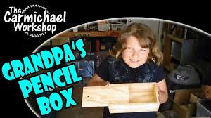 building grandpa u0027s pencil box kit a kids woodworking project