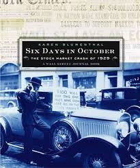 six days in october the stock market crash of 1929 a wall street