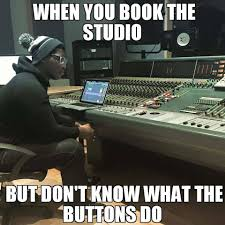Audio Engineer Meme - anikdote so i thought i d turn myself into a meme today facebook