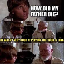 Very Good Meme - dopl3r com memes luke s father wasn t very good playing the