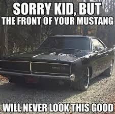 Muscle Car Memes - muscle car memes sorry kid but https www musclecarfan com