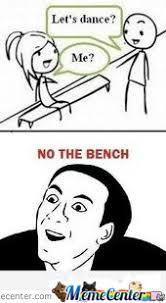 Bench Meme - no the bench by trololotrain meme center
