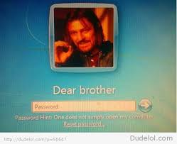 one does not simply open my computer one does not simply walk into